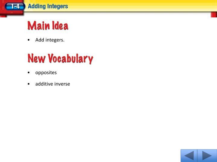 Add integers.