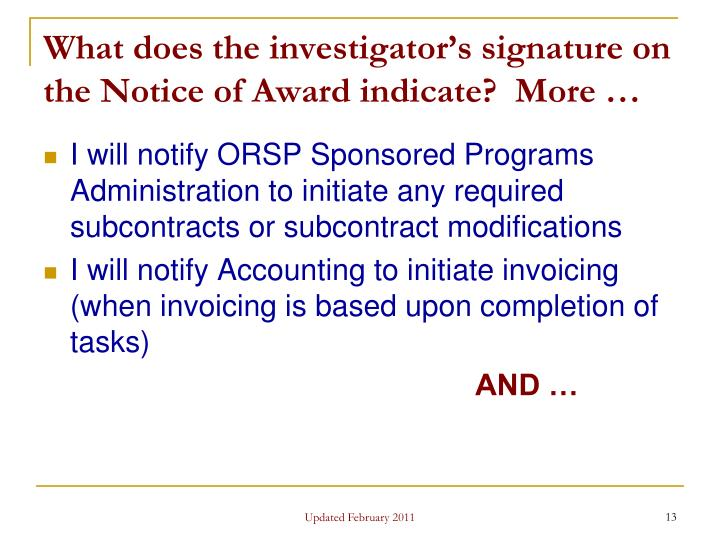 What does the investigator's signature on the Notice of Award indicate?  More …