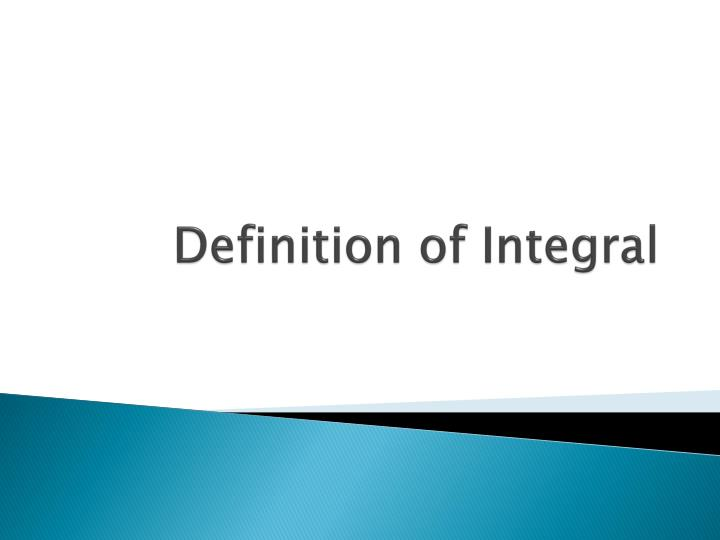 Definition of integral