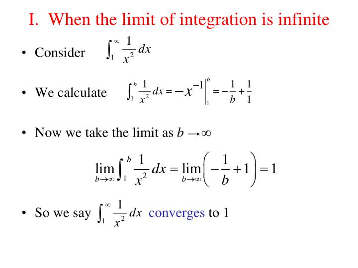 I when the limit of integration is infinite
