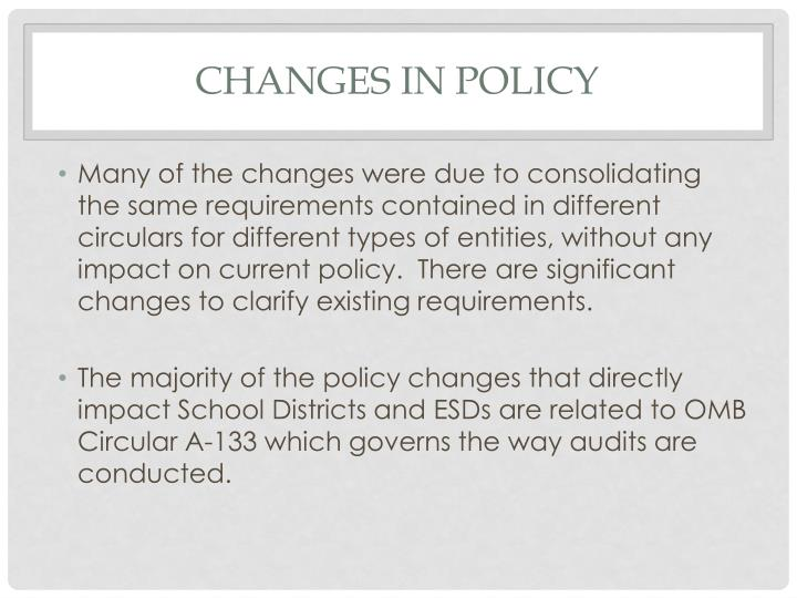 Changes in policy