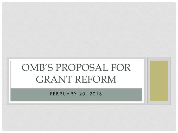 Omb s proposal for grant reform