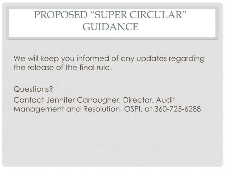 "Proposed ""Super Circular"" Guidance"