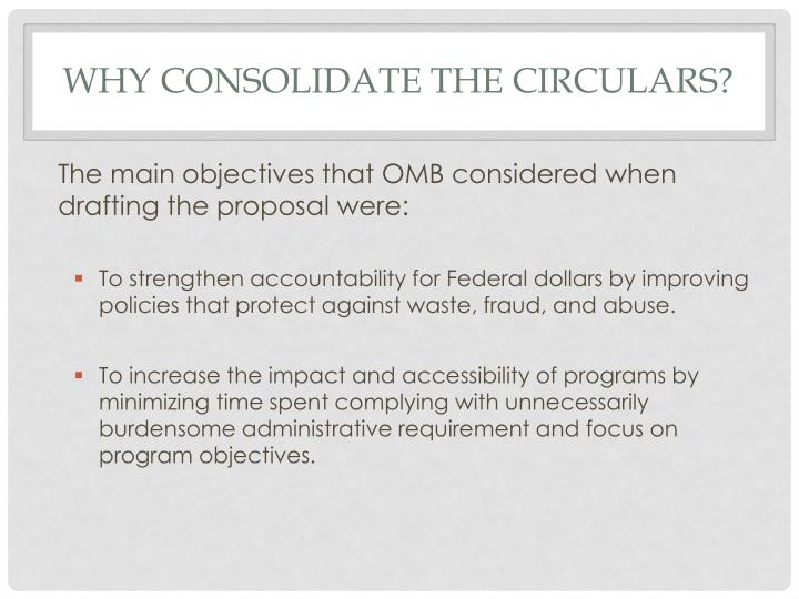 Why Consolidate the Circulars?