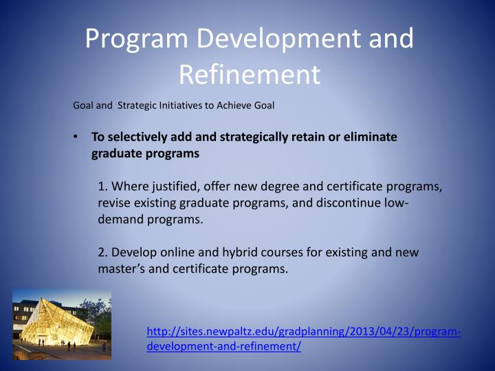 Program Development and Refinement