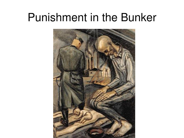 Punishment in the bunker