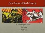 cruel acts of red guards