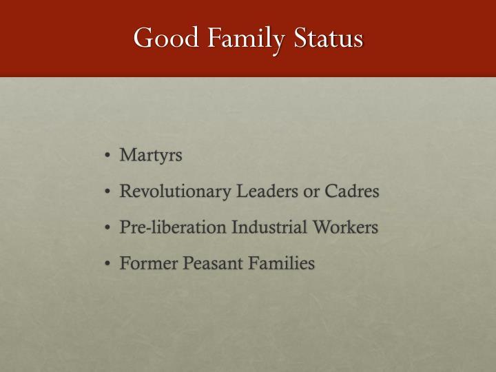Good Family Status