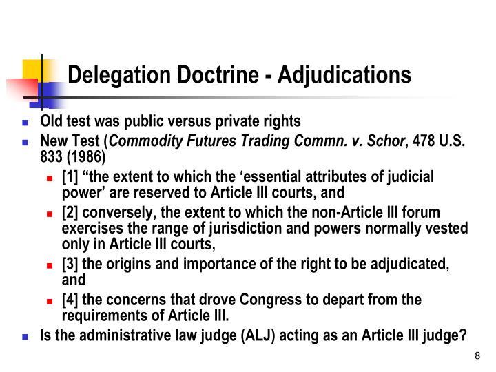 Delegation Doctrine - Adjudications