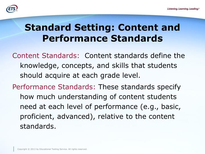 Standard Setting: Content and Performance Standards