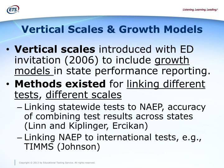Vertical Scales & Growth Models