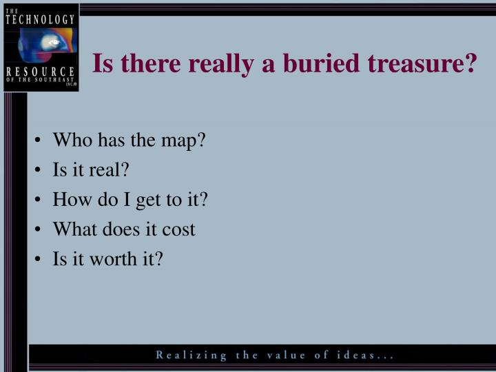 Is there really a buried treasure?