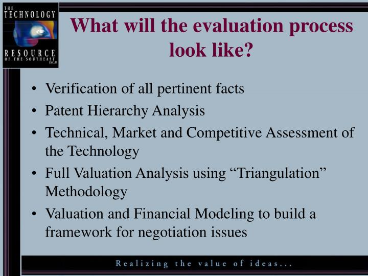 What will the evaluation process look like?