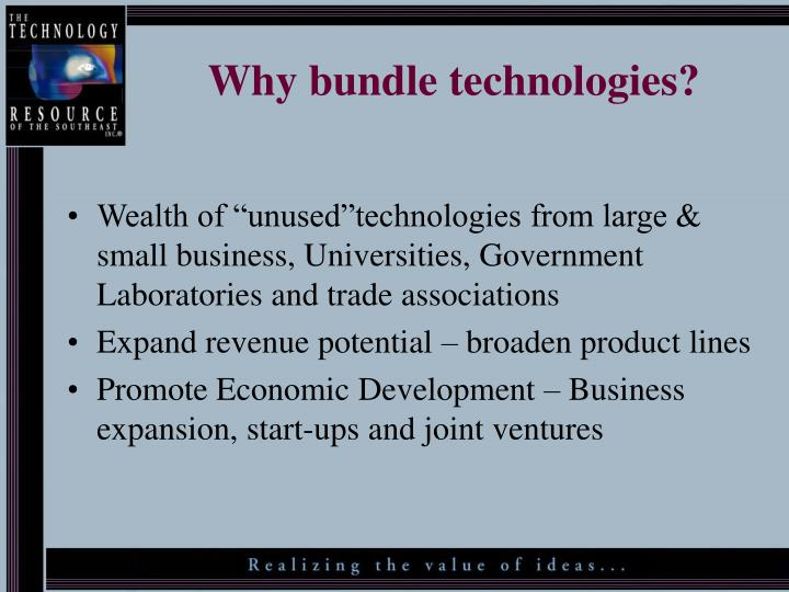 Why bundle technologies