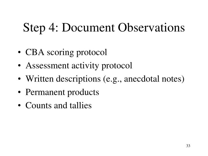 Step 4: Document Observations