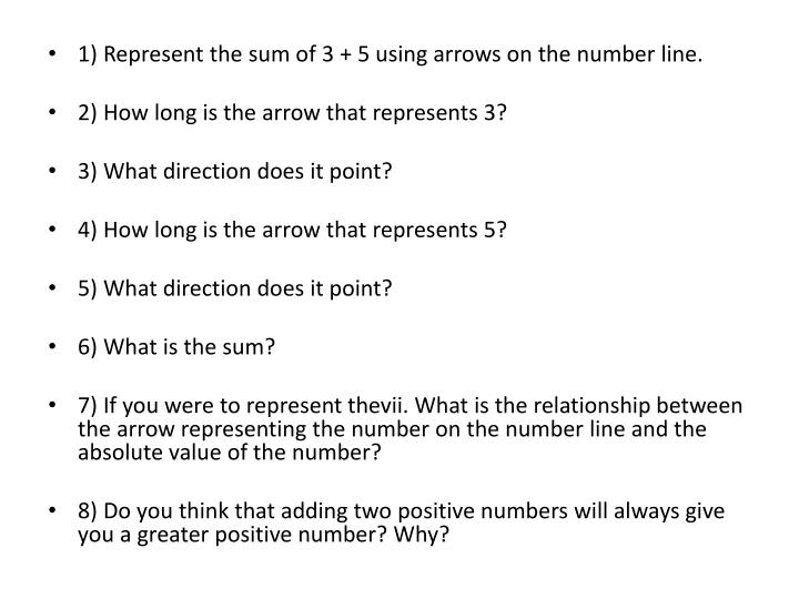 1) Represent the sum of 3 + 5 using arrows on the number line.