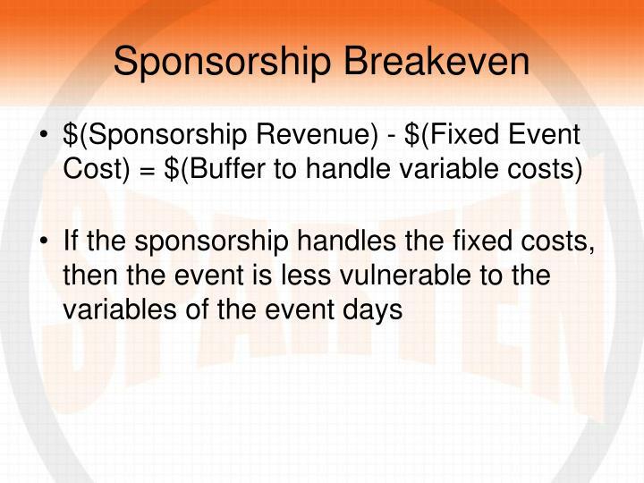 Sponsorship Breakeven