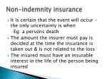 non indemnity insurance