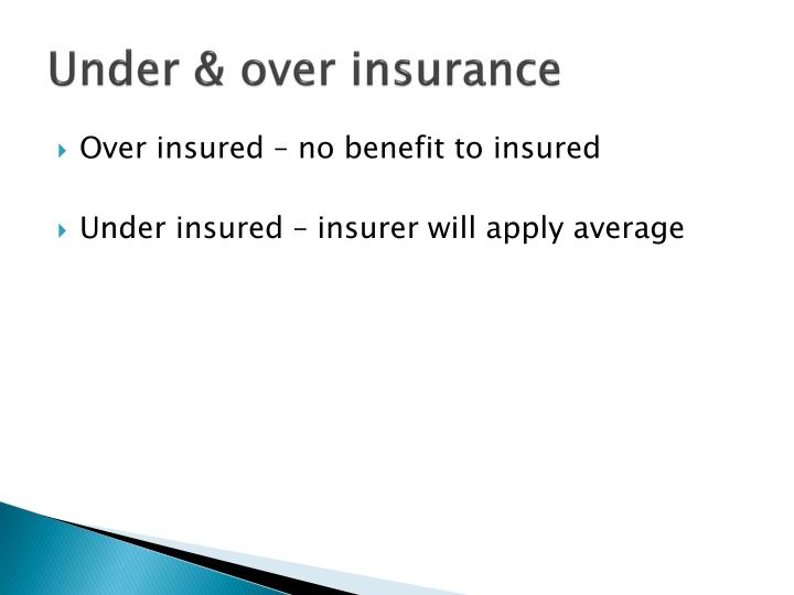 Under & over insurance