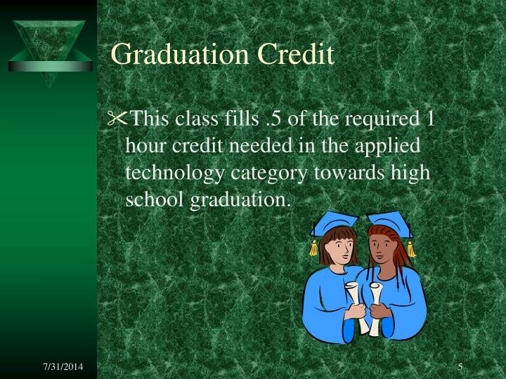 Graduation Credit