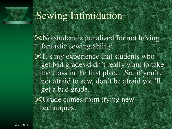 Sewing Intimidation