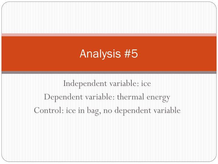 Analysis #5