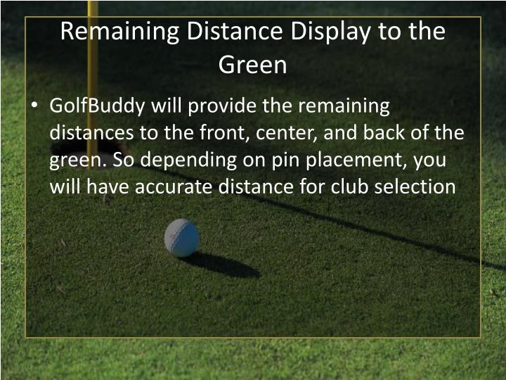 Remaining Distance Display to the Green
