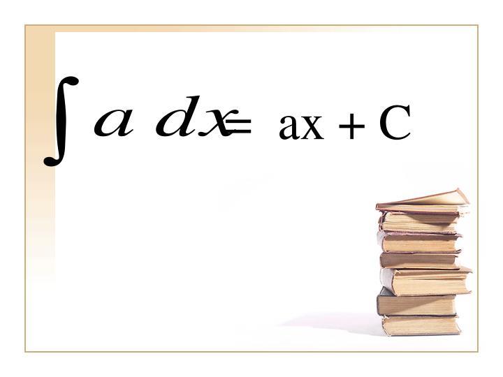 =  ax + C