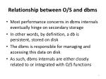 relationship between o s and dbms
