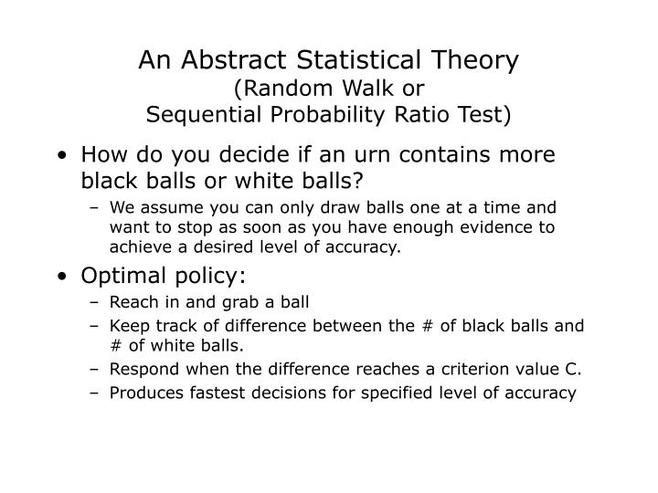 An abstract statistical theory random walk or sequential probability ratio test