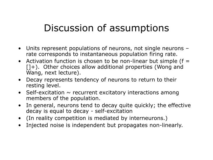 Discussion of assumptions