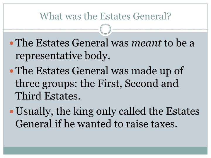What was the estates general