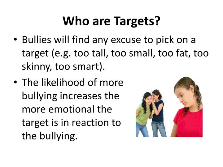Who are Targets?