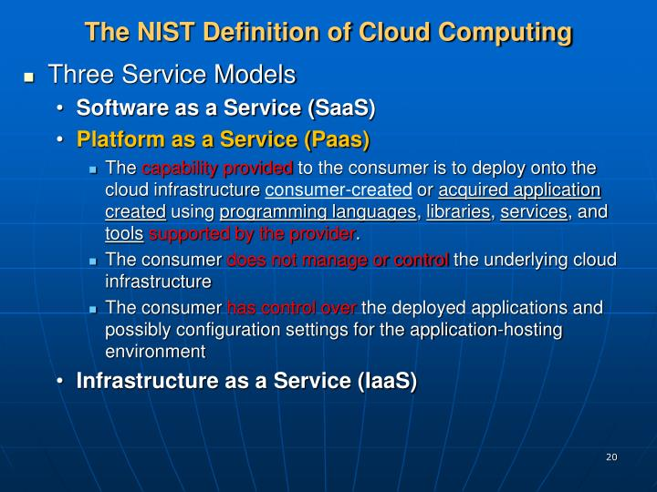 the nist definition of cloud computing After years in the works and 15 drafts, the national institute of standards and technology's (nist) working definition of cloud computing, the 16th and final definition has been published as the nist definition of cloud computing.