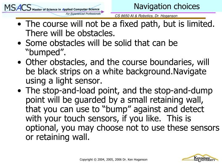 Navigation choices