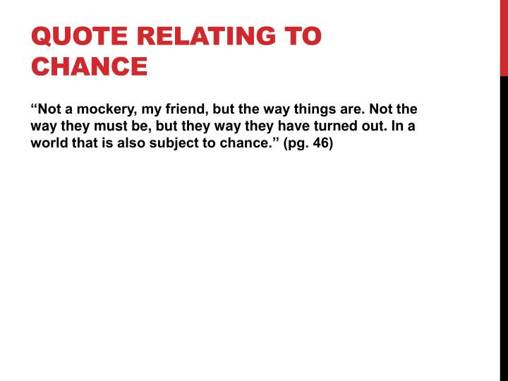 Quote relating to chance