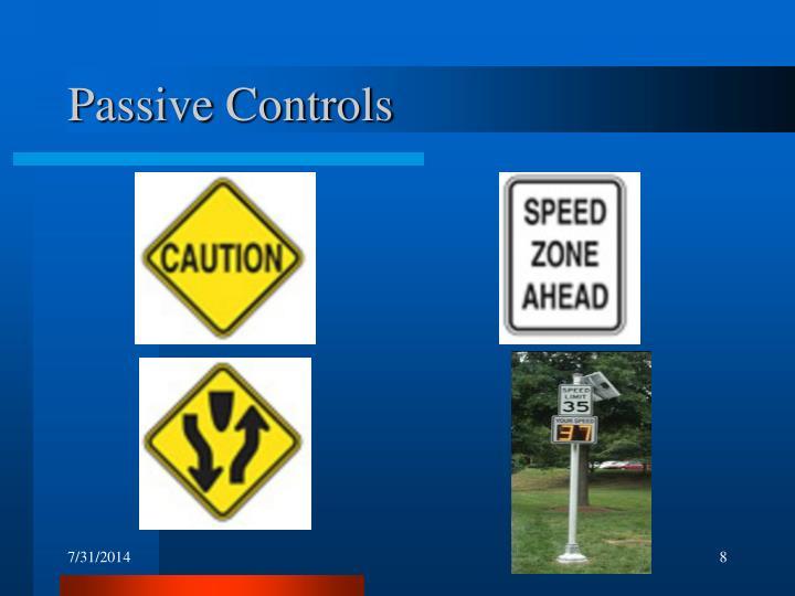 Passive Controls