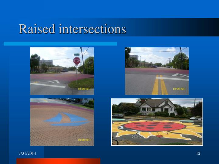 Raised intersections