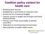 coalition policy context for health care