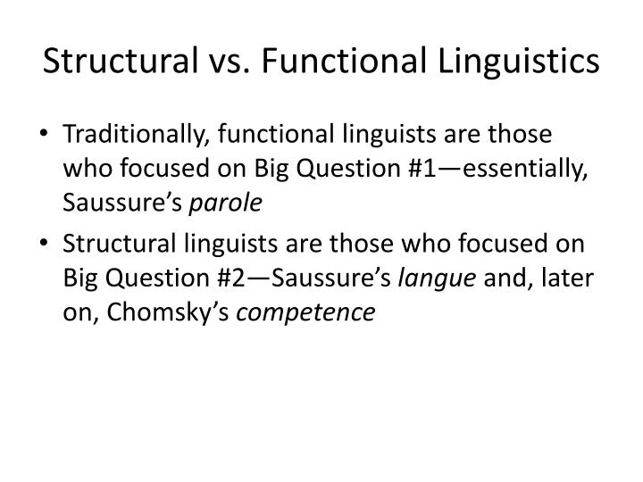 Structural vs. Functional Linguistics