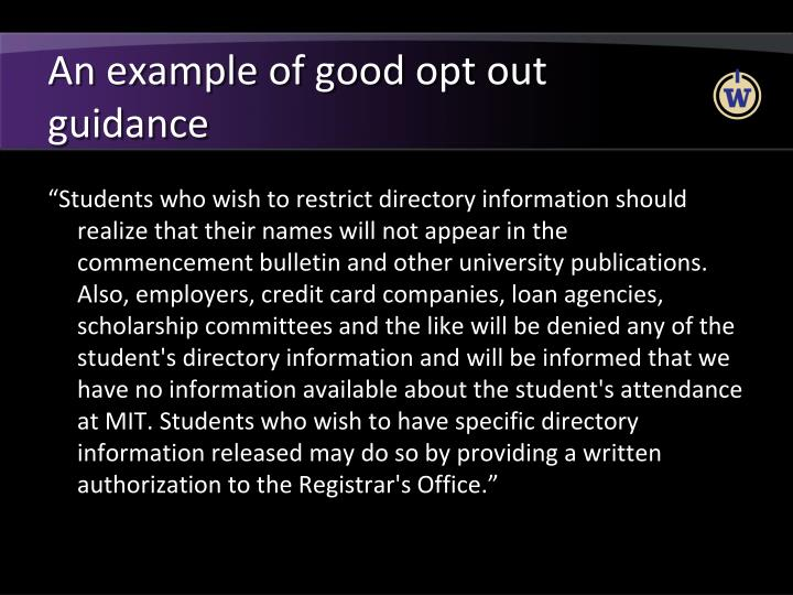 An example of good opt out guidance