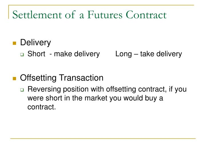 Settlement of a Futures Contract