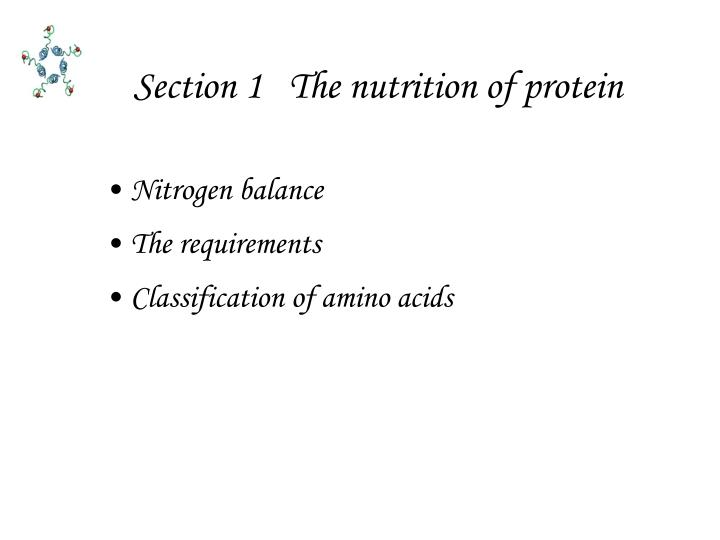 Section 1   The nutrition of protein