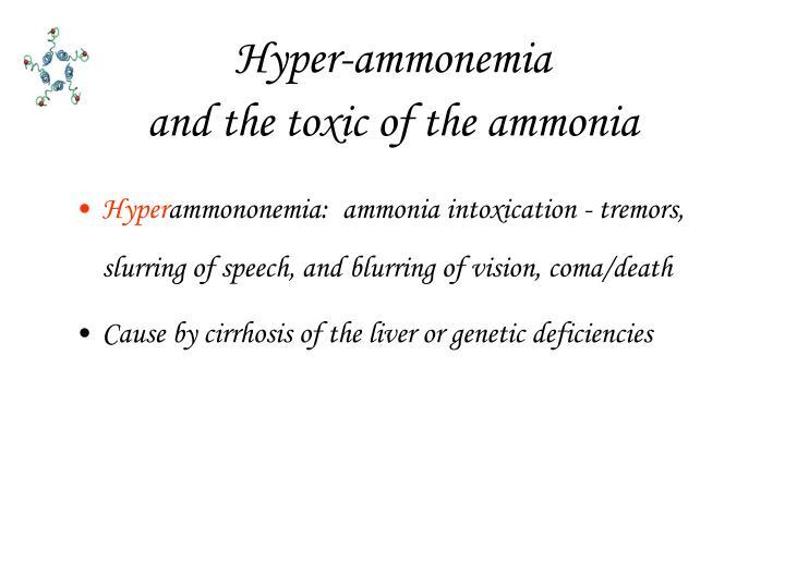 Hyper-ammonemia
