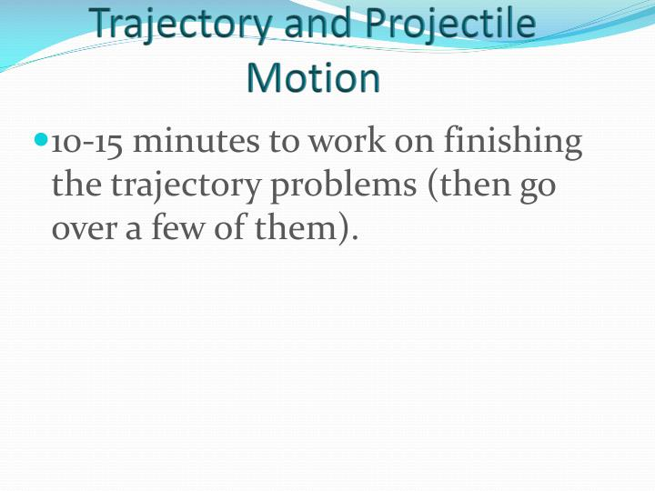 Trajectory and projectile motion