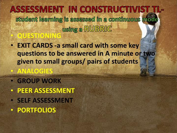 ASSESSMENT  IN CONSTRUCTIVIST TL-