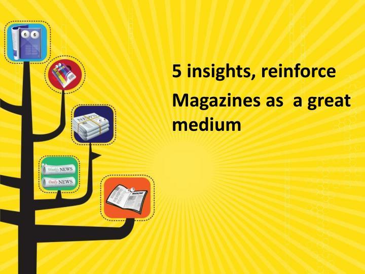 5 insights, reinforce