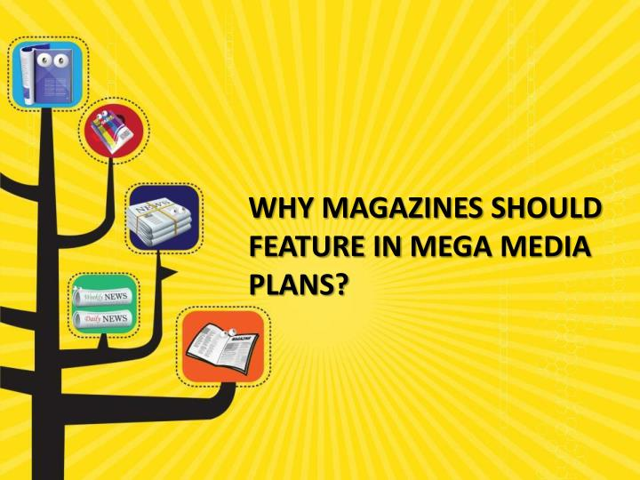Why magazines should feature in