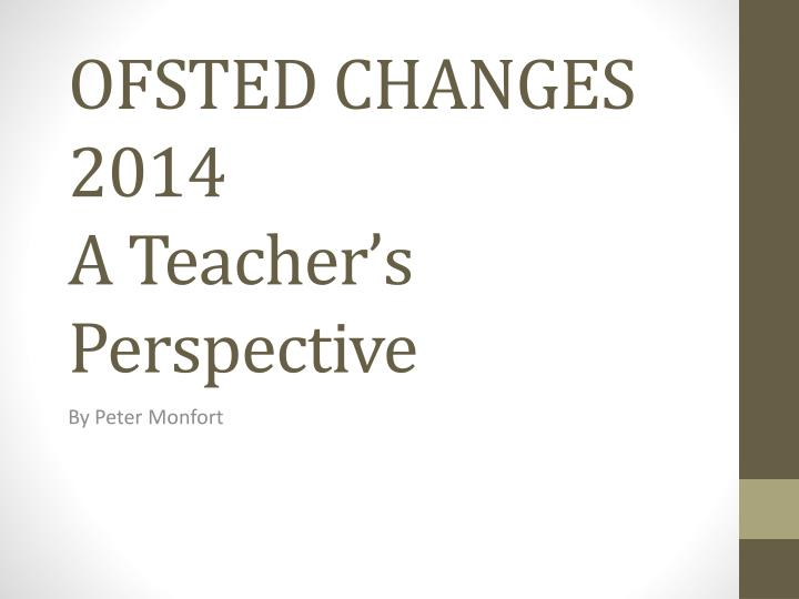 OFSTED CHANGES