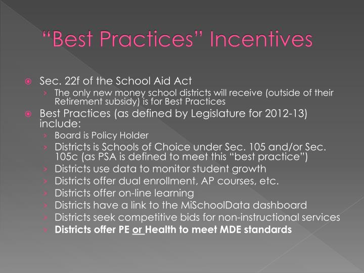 """Best Practices"" Incentives"